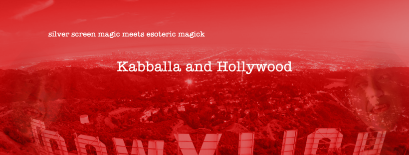 hollywood kabballa qabala magick witchcraft