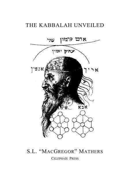 The Kabbalah Unveiled SL Mcregor Matthers